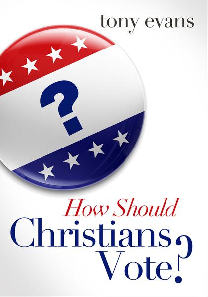 How Should Christians Vote? SAMPLER