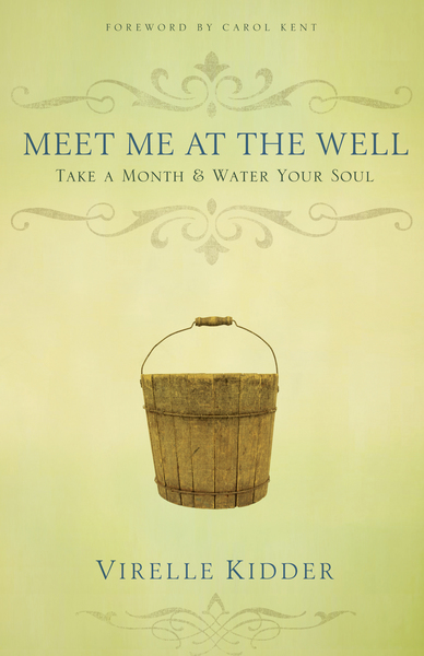 Meet Me At The Well: Take a Month and Water Your Soul
