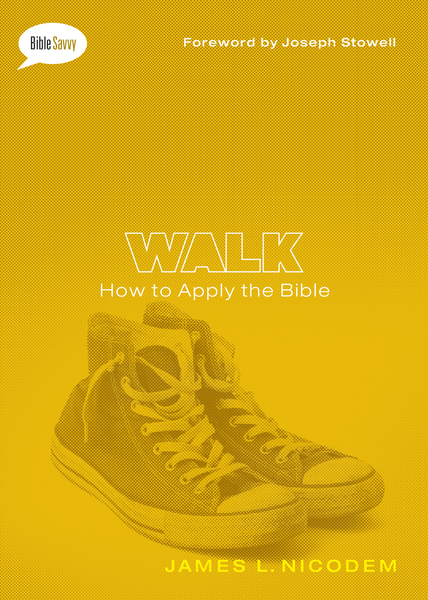 Walk SAMPLER: How to Apply the Bible