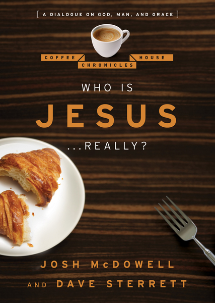 Who is Jesus . . . Really?: A Dialogue on God, Man, and Grace