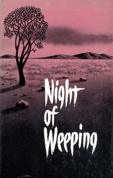 Night of Weeping: When God