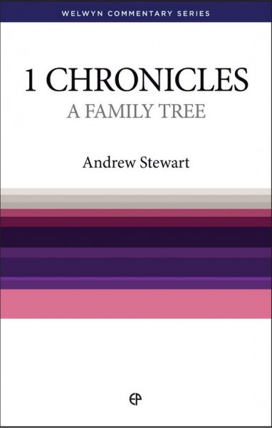 Welwyn Commentary Series - 1 Chronicles - A Family Tree