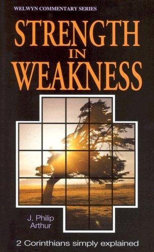 Welwyn Commentary Series - 1 Corinthians - Strengthening Christ