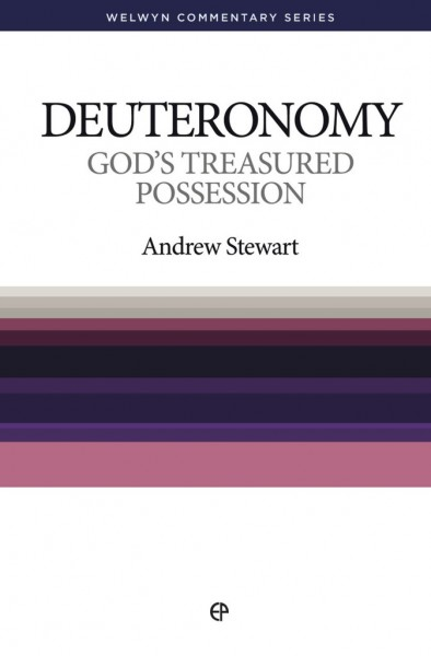 Welwyn Commentary Series - Deuteronomy - God