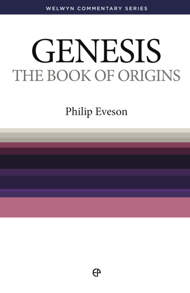 Welwyn Commentary Series - Genesis The Book Of Origins
