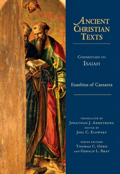 Ancient Christian Texts - Commentary on Isaiah