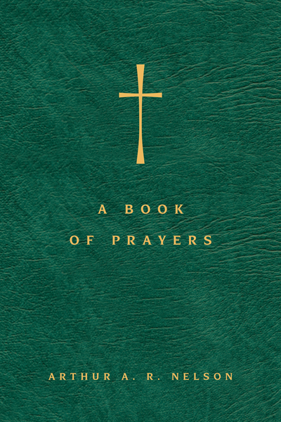 A Book of Prayers: A Guide to Public and Personal Intercession