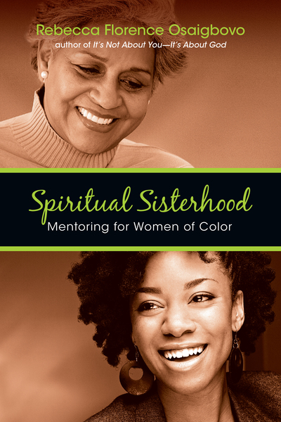 Spiritual Sisterhood: Mentoring for Women of Color
