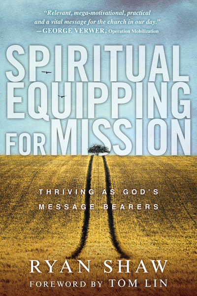 Spiritual Equipping for Mission: Thriving as God