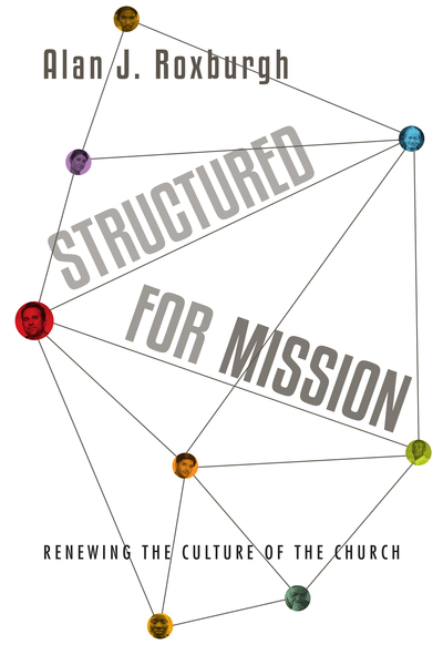 Structured for Mission: Renewing the Culture of the Church
