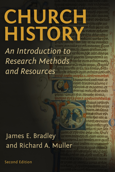 Church History: An Introduction to Research Methods and Resources
