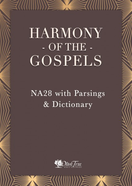 Harmony of the Gospels - NA28 with Parsings & Dictionary
