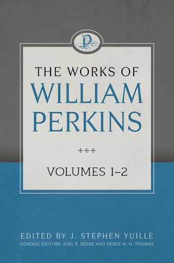Works of William Perkins, 2 Volume Set