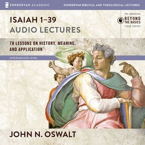 Isaiah 1-39:<br> Audio Lectures